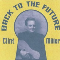 Back to the Future - Clint Miller